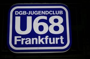 U68 - DGB-Jugendclub in Frankfurt
