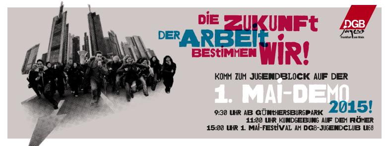 Header 1. Mai DGBJ Frankfurt