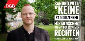 Sandro Witt gegen Radiolizenzvergabe an rechte Aktivisten