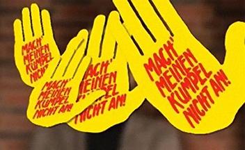 Die gelbe Hand - das Logo des Kumplevereins mit dem Schriftzug mach meinen Kumple nicht an